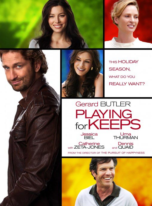 Playing for Keeps' - mildly touching