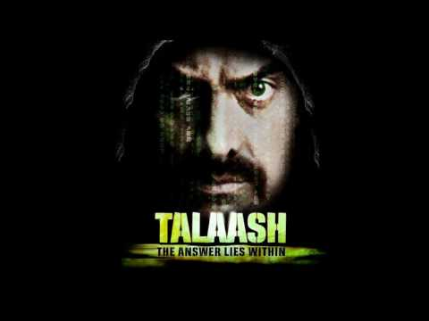 'Talaash' - unpredictable, thrilling