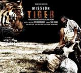 'Mission Tiger' completely different from 'Roar': Director